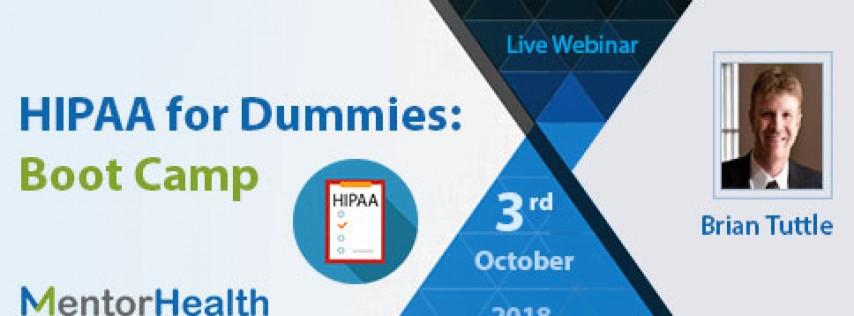 HIPAA for Dummies: Boot Camp