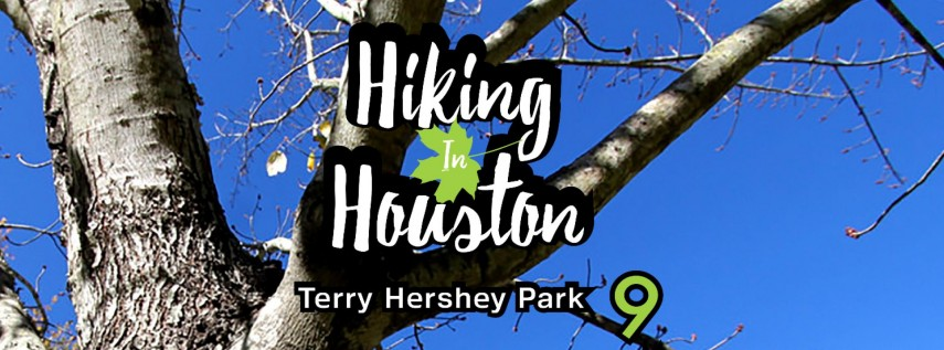 BCO Hiking In Houston Aka Hiking Terry Hershey Park Trails