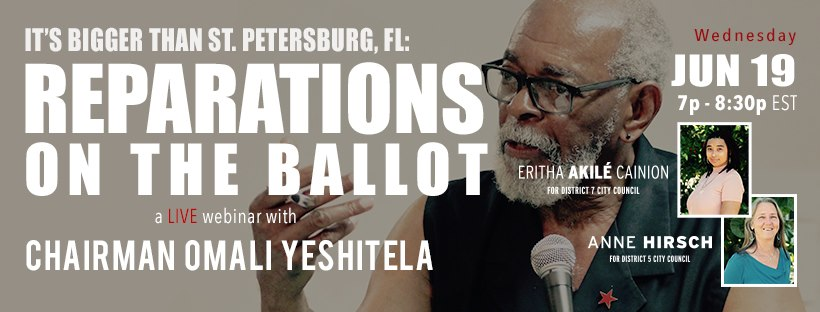 It's Bigger than St. Petersburg, FL: Reparations on the Ballot