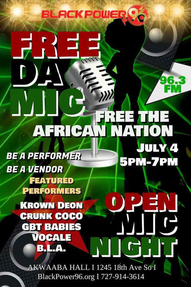 Free Da Mic! Free the African Nation! Open Mic Night