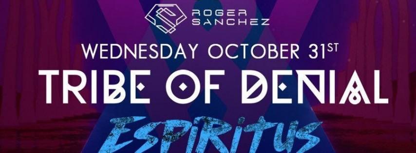 Tribe Of Denial III HALLOWEEN w/ Roger Sanchez, Carlo Lio, Cocodrills +more