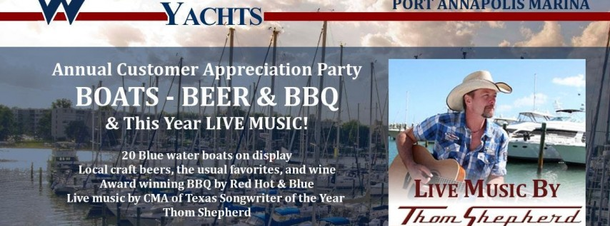 Boats - Beer & BBQ Customer Appreciation Party