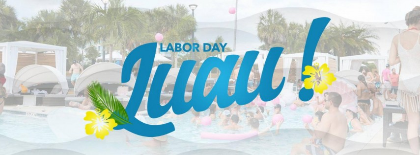 WTR | Labor Day Luau
