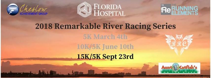 Remarkable River Racing Series 5K & 15K