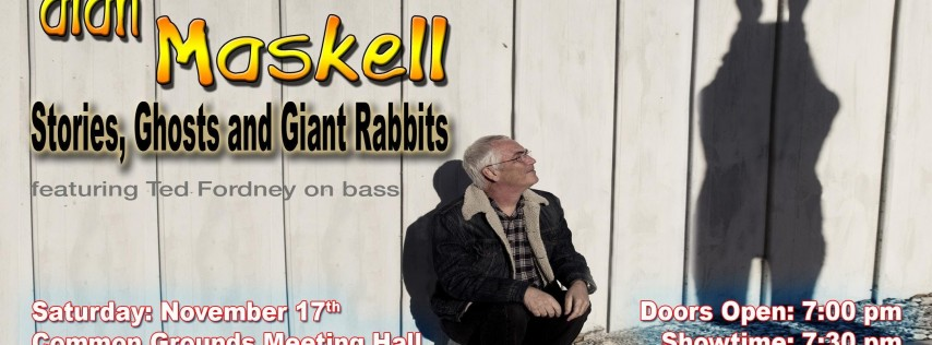Alan Maskell: Stories, Ghosts and Giant Rabbits
