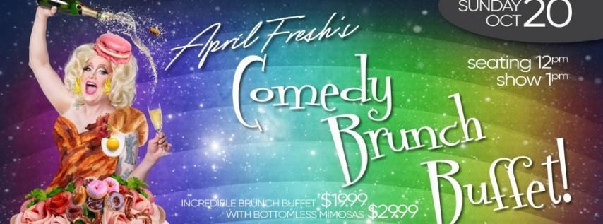 April Fresh's Comedy Brunch (October Edition)