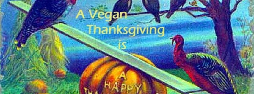 21st Annual Vegan Thanksgiving
