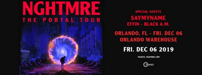 Alliance Presents: NGHTMRE's The Portal Tour - Orlando Warehouse