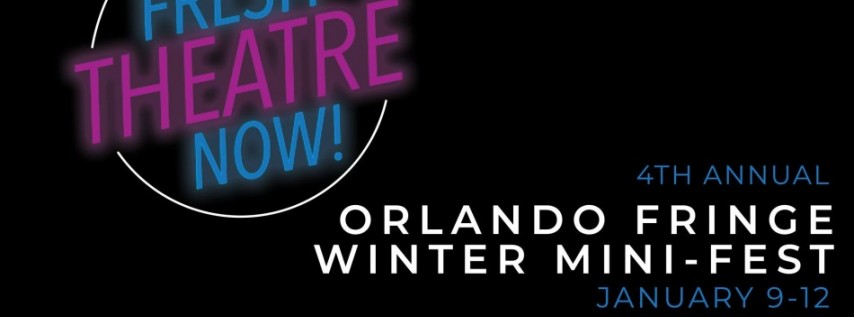 Orlando Fringe Winter Mini-Fest