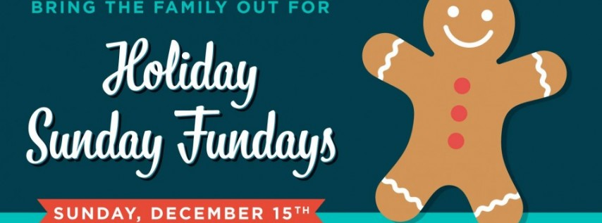 Holiday Sunday Funday w/ Gingerbread Decorating & Face Painting