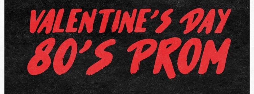 Valentine's Day 80's Prom