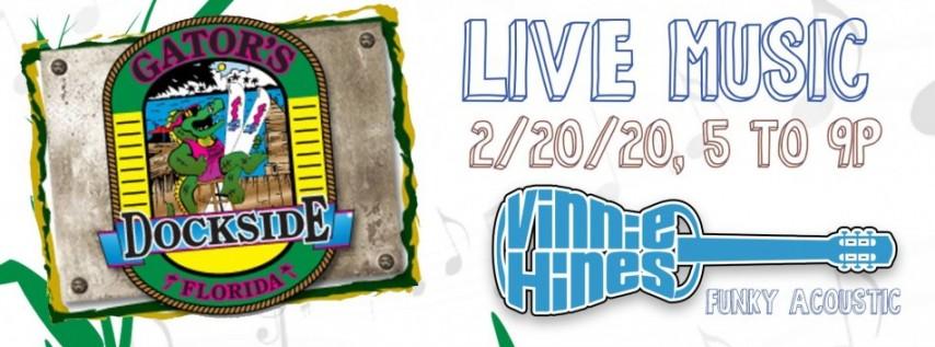 Vinnie Hines Debuts Gator's Dockside!