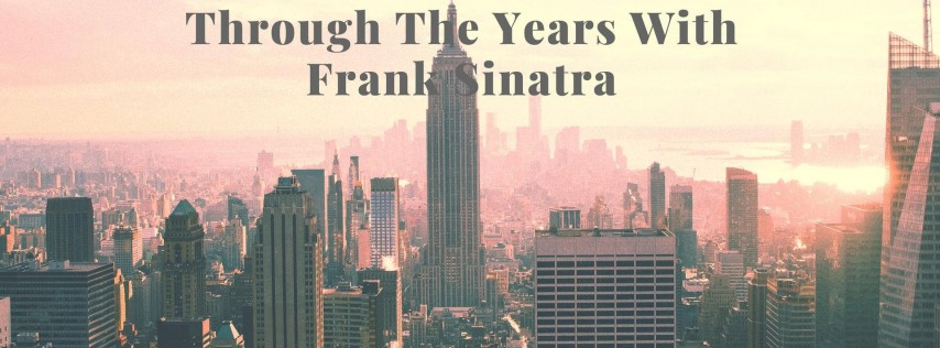 Through The Years With Frank Sinatra