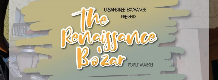 The Renaissance Ba'zar Popup Market