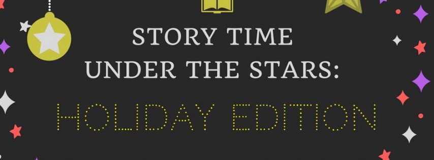 Story Time Under The Stars: Holiday Edition