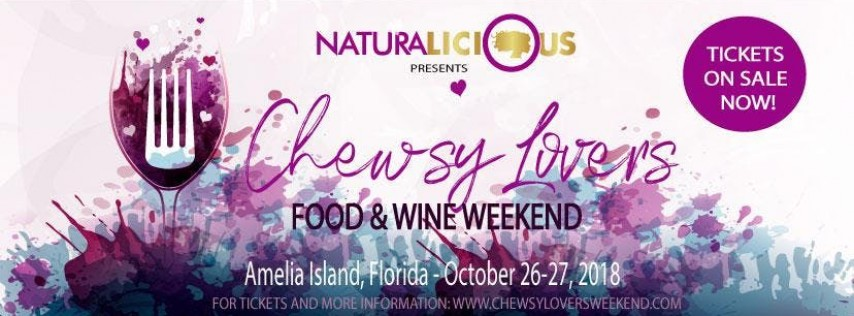 Chewsy Lovers Food &Wine Weekend