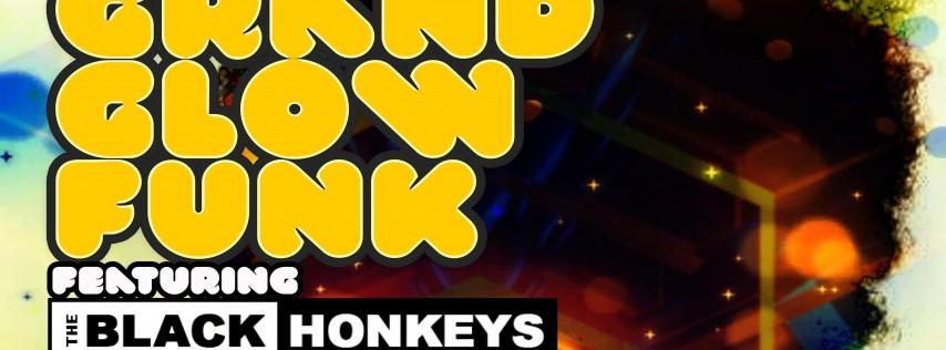 Grand Glow Funk NYE Party featuring the Black Honkeys