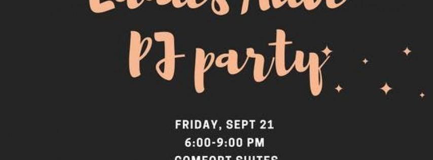 Ladies Alive PJ Party