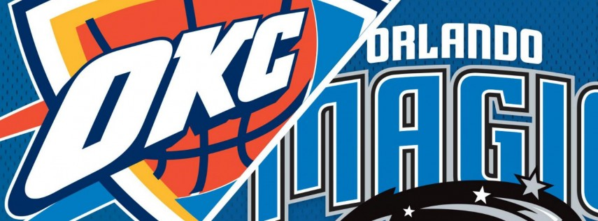 Orlando Magic vs. Oklahoma City Thunder