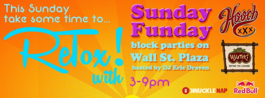 Re-Tox Sunday Funday Block Party at Wall Street