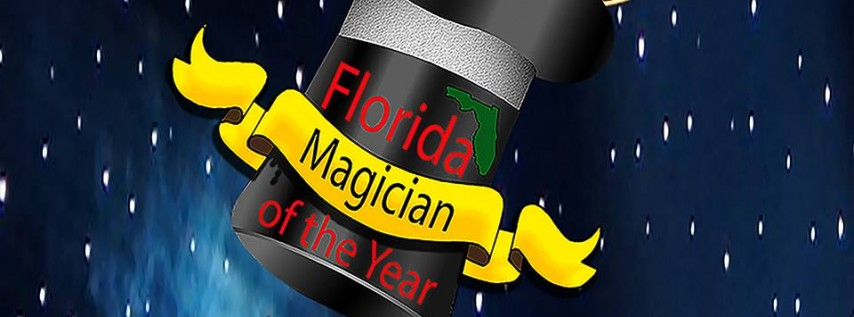 2019 Florida Magician of the Year Contest