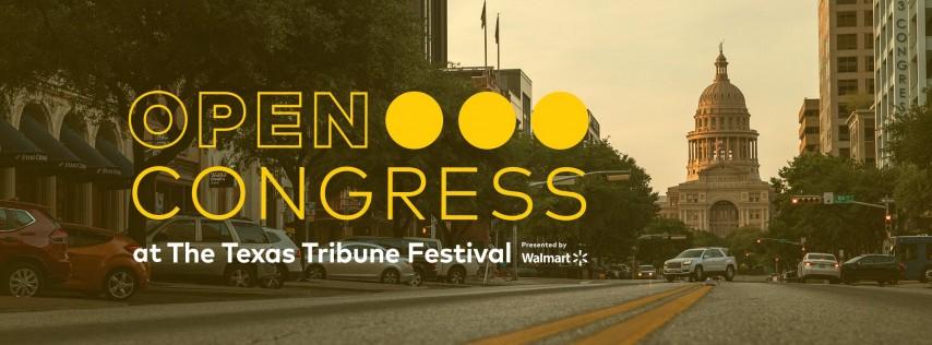 Open Congress at The Texas Tribune Festival