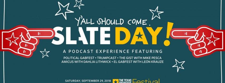 Slate Day Live!