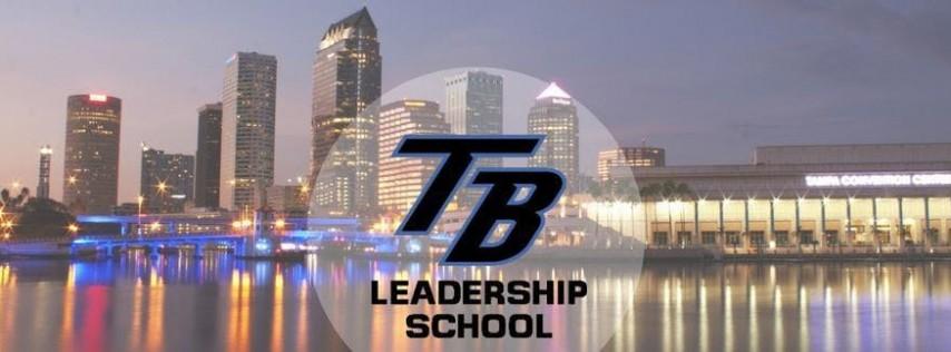Tampa Bay Leadership School Oct 26-27, 2018