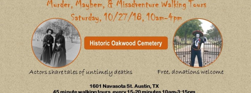 12th Annual Murder, Mayhem & Misadventure Walking Tours