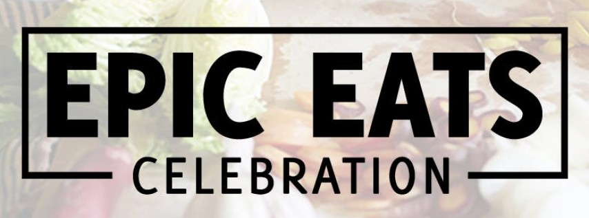Epic Eats Celebration