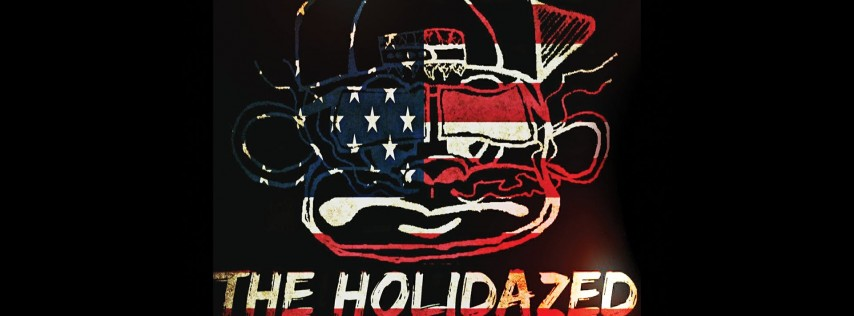 The Holidazed Live At Avant