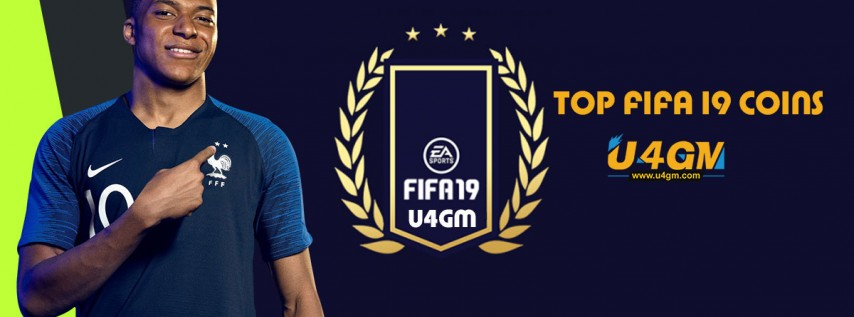 FIFA 19 Coins, U4GM Offers Cheap Fut 19 Coins