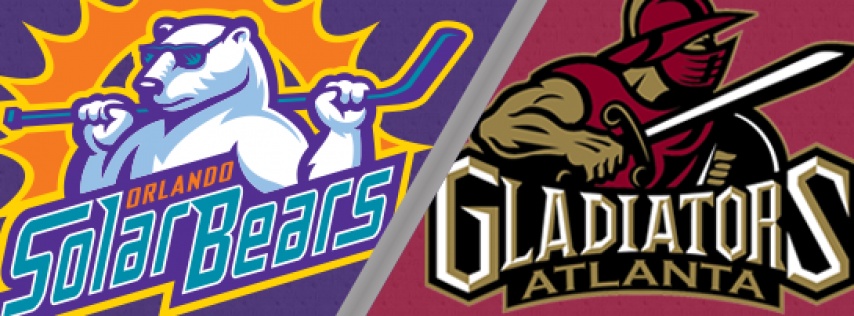 Orlando Solar Bears vs. Atlanta Gladiators