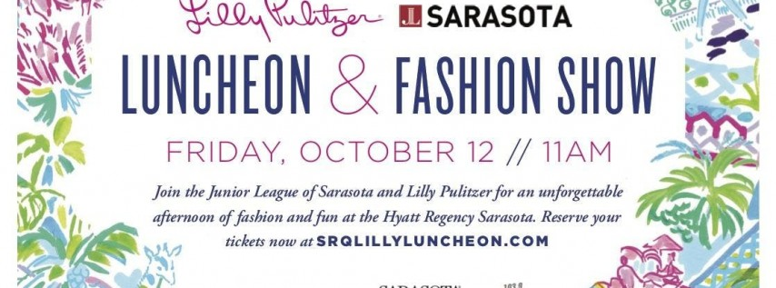 5th Annual Junior League of Sarasota Lilly Pulitzer Luncheon & Fashion Show