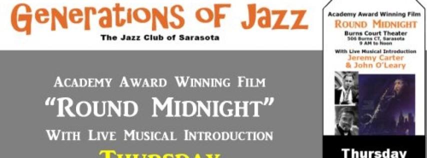 Sarasota Generations of Jazz Festival - Round Midnight Film & Concert