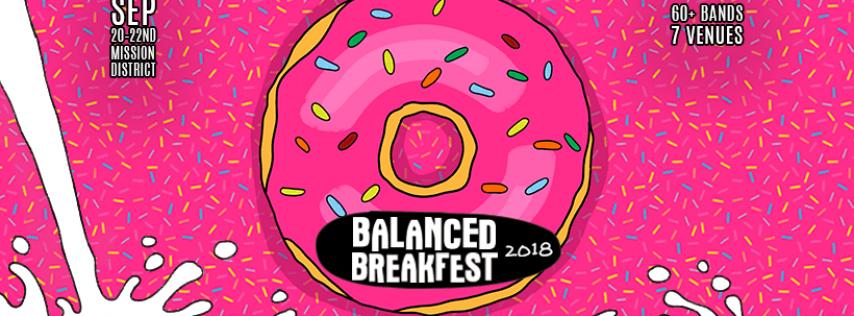 Balanced BreakFEST 2018 in San Francisco