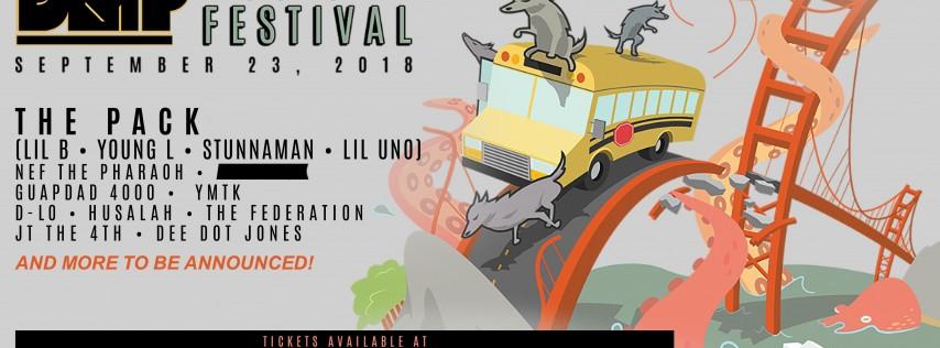 DMP Music Festival w/ Lil B & The Pack, Nef the Pharaoh, Guapdad 4000, D-LO, YMTK, Husalah, The Federation + More!