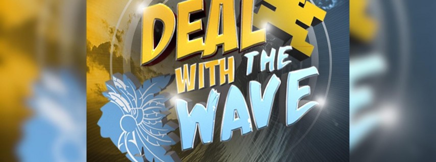 Deal With the Wave