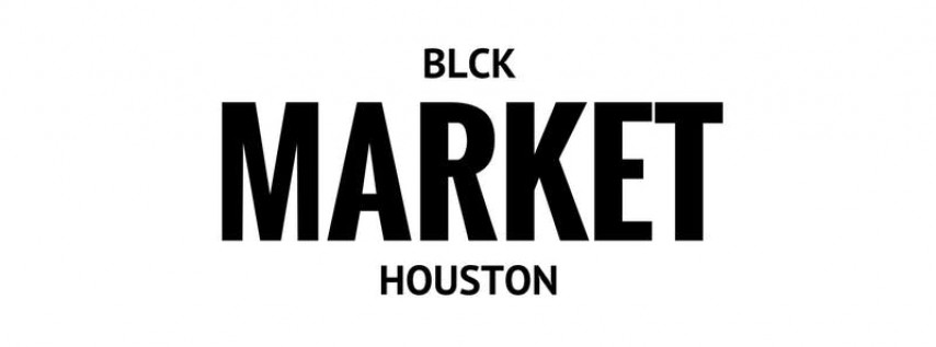 BLCK Market Houston - Special CHRISTmas Edition