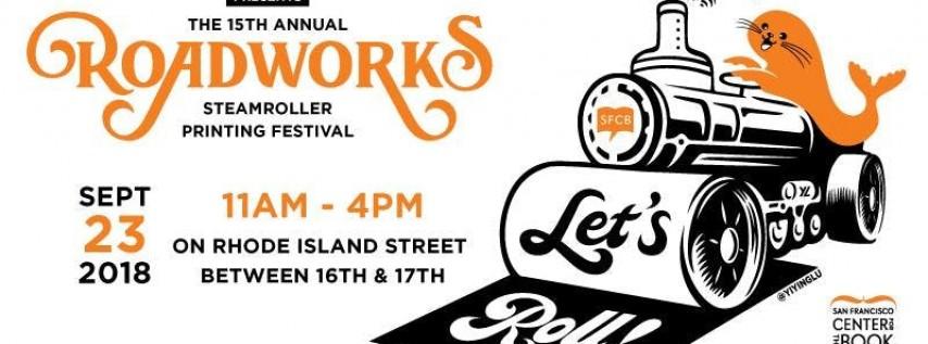 Roadworks Steamroller Printing Festival 2018