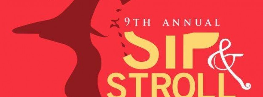 9th Annual Sip and Stroll: Art, Wine, & Music Festival