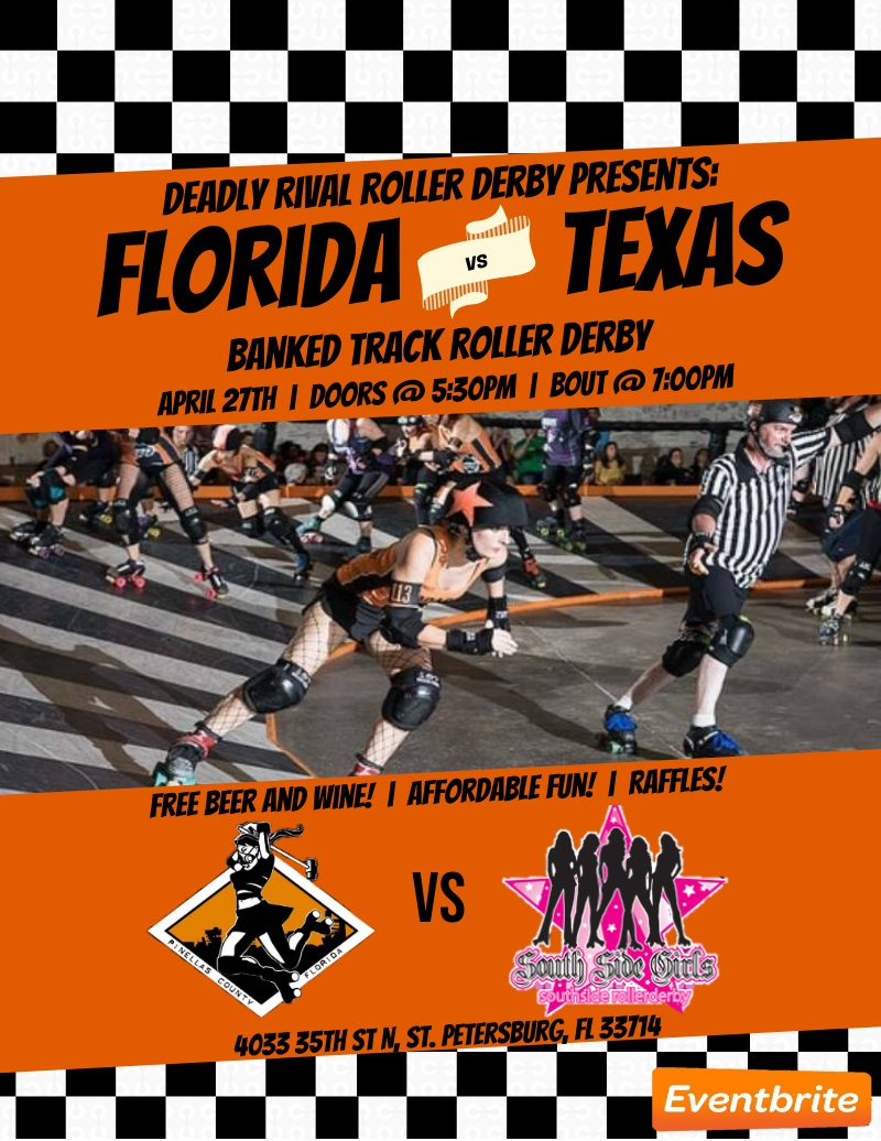 Deadly Rival Roller Derby - Florida v Texas