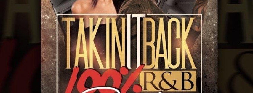 TakinItBack 100% R&B Party
