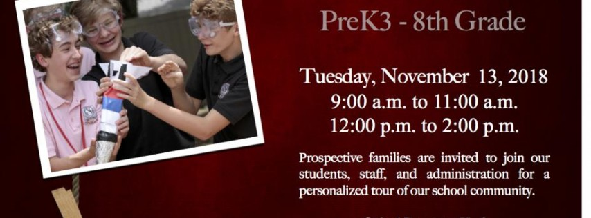 Open House For Prospective Students (PK3 - 8)