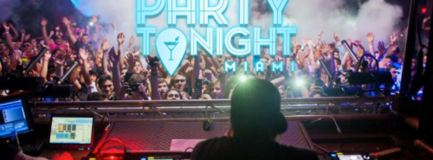 Party Tonight Miami - Saturday
