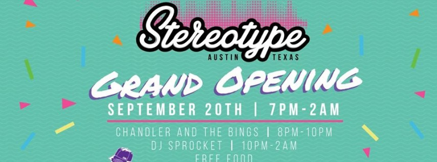 Grand Opening Party at Stereotype