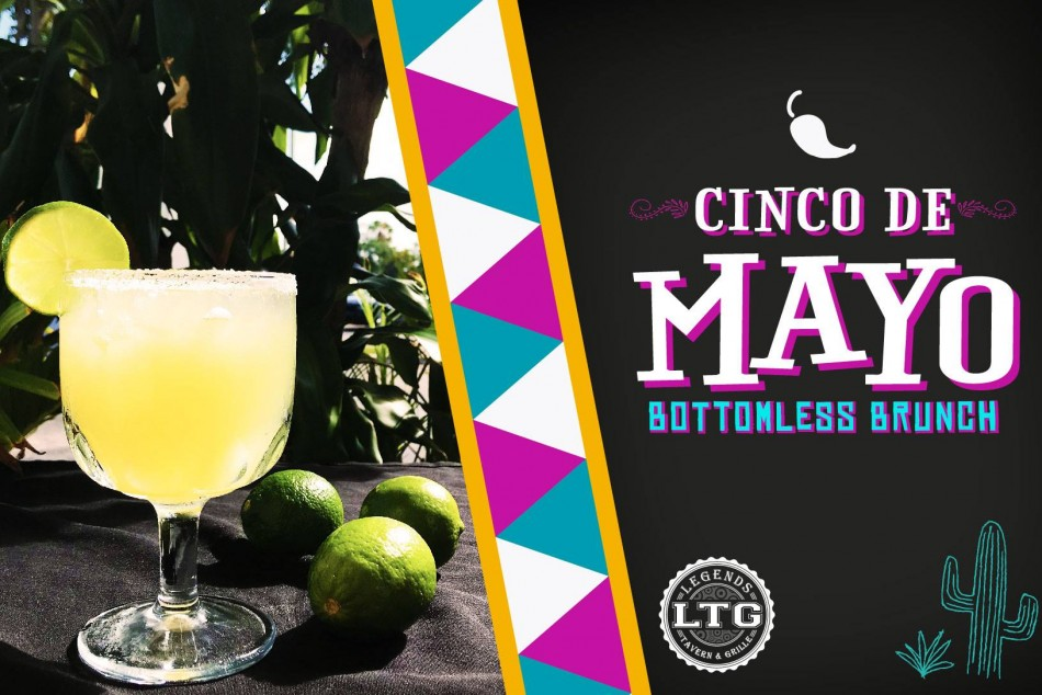 Cinco De Mayo Bottomless Brunch at Legends Tavern and Grille