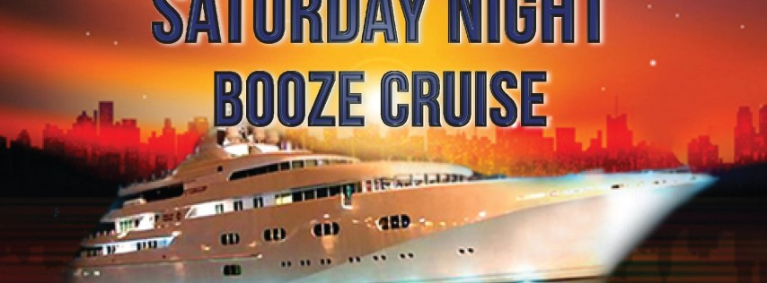Saturday Night Booze Cruise on October 13th!