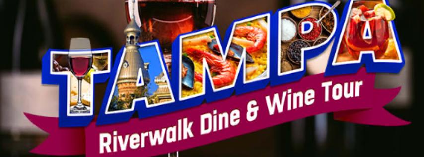 Tampa Riverwalk Dine and Wine Tour