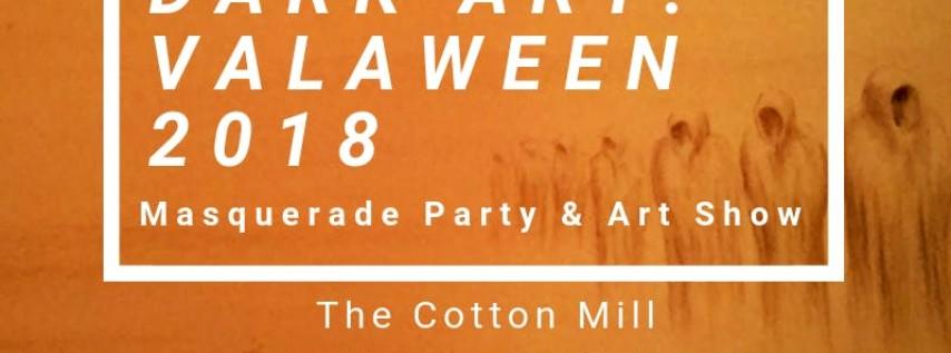 VALAWEEN 2018: Dark Art Masquerade & Art Party RSVP